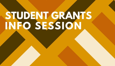 Student Grants Info Session