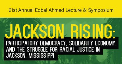 "Green background with words ""Jackson Rising: Participatory Deomocracy, Solidarity Economy, and the Struggle for Racial Justice in Jackson, Mississippi"