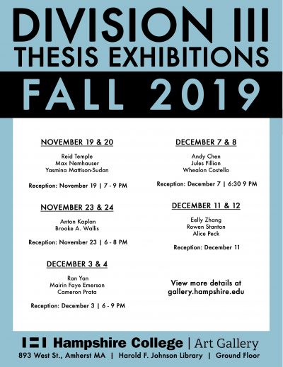 Devision III Thesis Exhibitions Fall 2019 Poster.