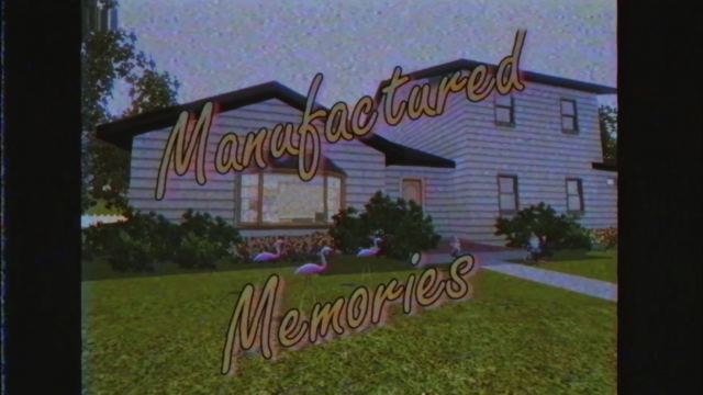 Manufactured Memories