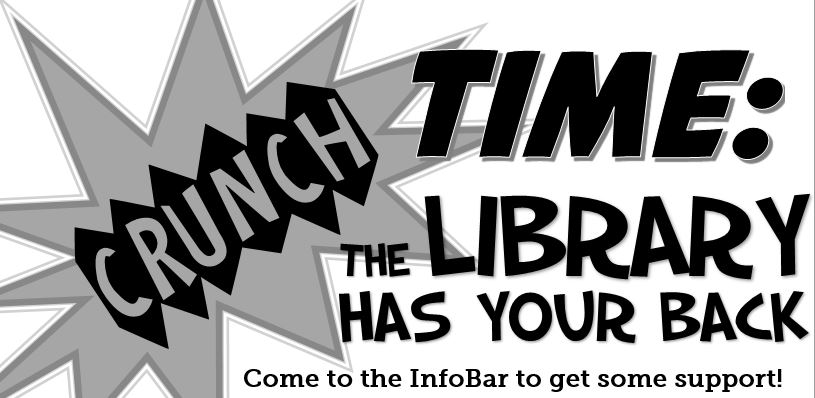 Crunch Time, at library Info Bar