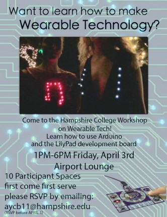Wearable Tech teaching on Friday, April 3rd, from 1 - 6 pm in Airport Lounge