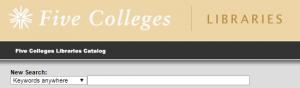 Five College Libraries Catalog search box