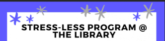 Stress Less Program @ the Library
