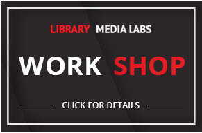 More information about the library media labs workshop