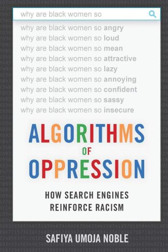 Alogrithms of Oppression (book cover)