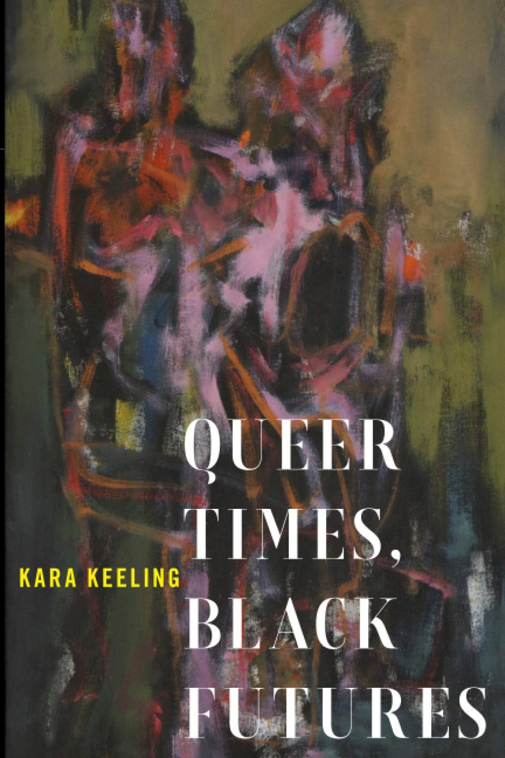 cover of Queer Times, Black Futures
