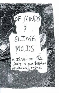 """Cover of """"Of Minds and Slime Molds"""""""
